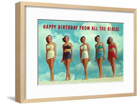 Happy Birthday from all the Girls, Bathing Beauties--Framed Art Print