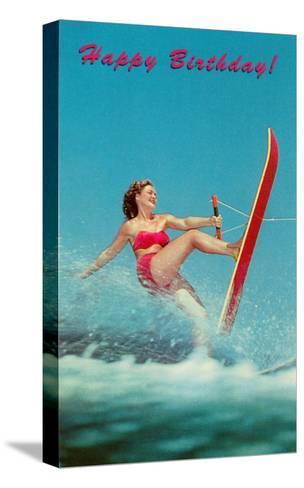 Happy Birthday, Trick Water Skier--Stretched Canvas Print