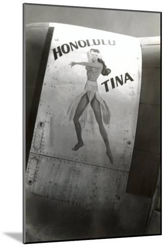 Nose Art, Honolulu Tina Pin-Up--Mounted Art Print