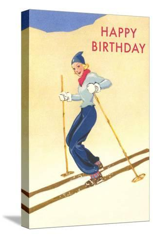 Happy Birthday, Lady Skiing--Stretched Canvas Print