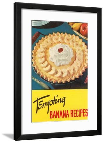 Banana Cream Pie--Framed Art Print