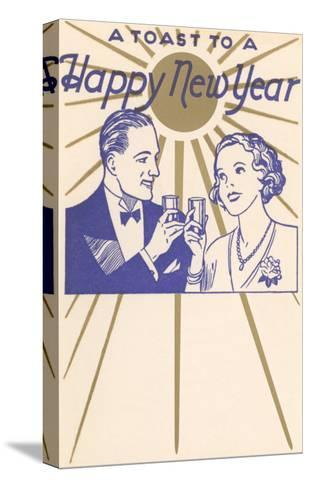 A Toast to a Happy New Year, Couple--Stretched Canvas Print