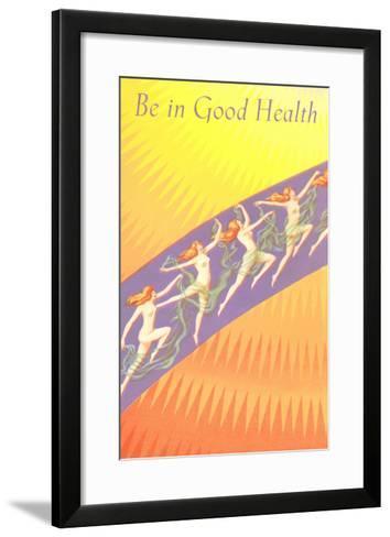 Be in Good Health, Frolicking Nymphs--Framed Art Print