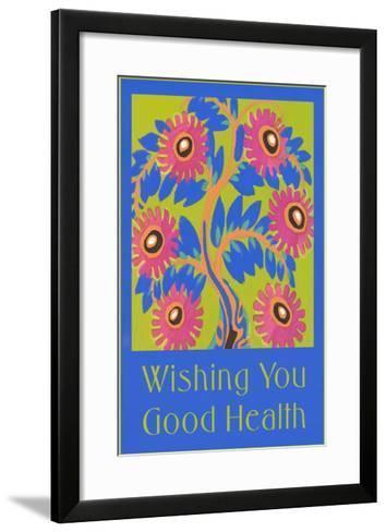 Wishing You Good Health, Stylized Flowers--Framed Art Print