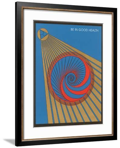 Be in Good Health, Geometric Design--Framed Art Print