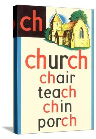 CH for Church--Stretched Canvas Print