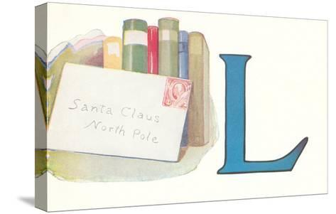L, Letter to Santa Claus--Stretched Canvas Print