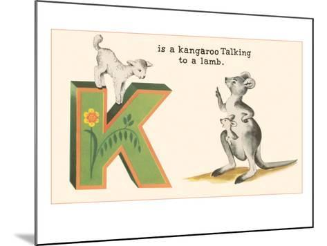 K is a Kangaroo--Mounted Art Print