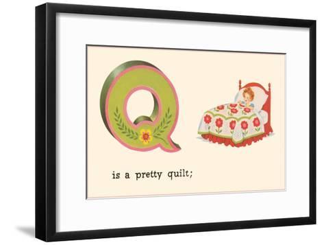 Q is a Pretty Quilt--Framed Art Print