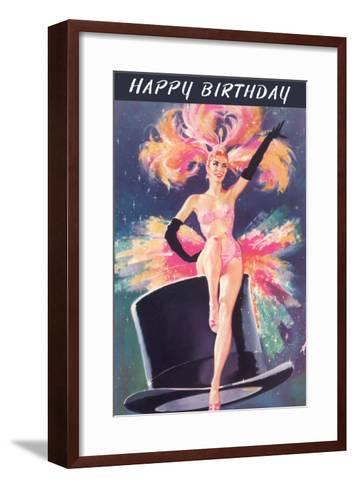 Happy Birthday, Showgirl on Top Hat--Framed Art Print