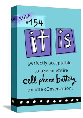 Cell Phone Rule--Stretched Canvas Print