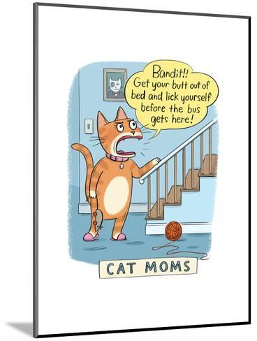Cat Moms--Mounted Art Print