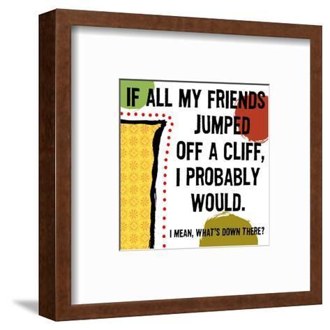 Jumped Off a Cliff--Framed Art Print