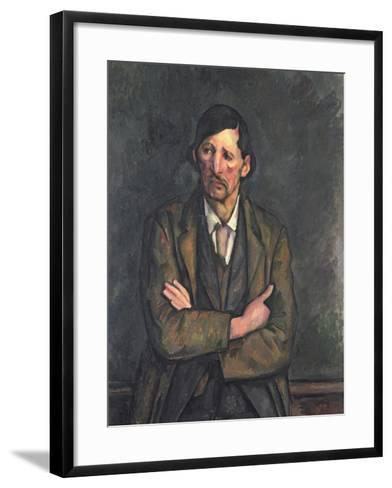Man with Crossed Arms, c.1899-Paul C?zanne-Framed Art Print