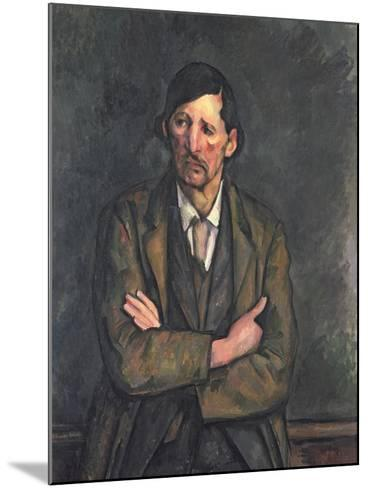 Man with Crossed Arms, c.1899-Paul C?zanne-Mounted Giclee Print