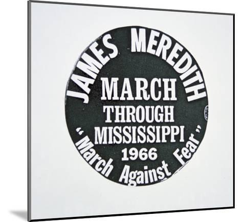 A James Meredith Button from the 'March Against Fear' through Mississippi in 1966--Mounted Giclee Print