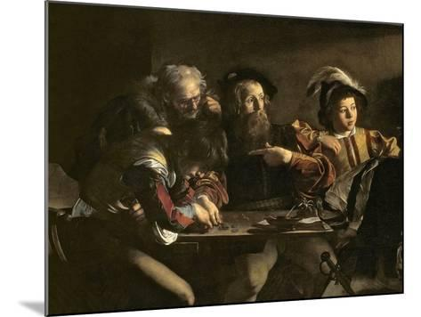 The Calling of St. Matthew, C.1598-1601-Caravaggio-Mounted Giclee Print