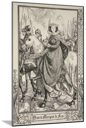 Queen Morgan le Fay, illustration, 'Stories of King Arthur and the Round Table' by Beatrice Clay-Dora Curtis-Mounted Giclee Print
