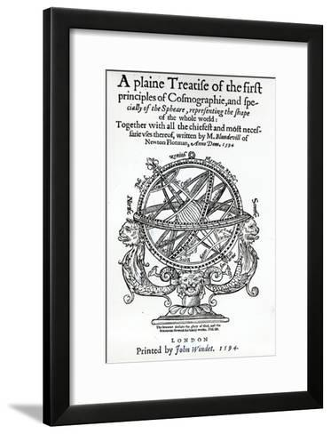 Frontispiece from 'A Plain Treatise of First Principles of Cosmographie' by Thomas Blundeville--Framed Art Print