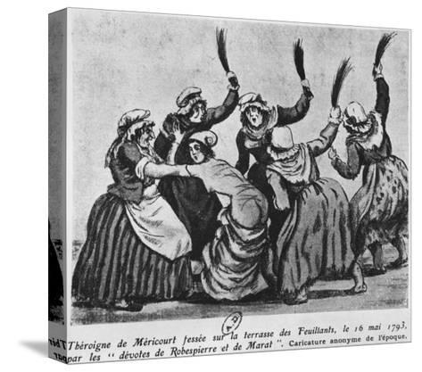 Theroigne De Mericourt Whipped by a Group of Parisian Jacobin Women, 16th May 1793--Stretched Canvas Print