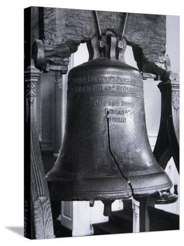 The Liberty Bell, Cast in 1752--Stretched Canvas Print