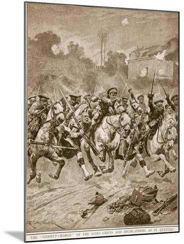 The 'stirrup-Charge' of the Scots Greys and Highlanders at St. Quentin, 1914-19-Richard Caton Woodville-Mounted Giclee Print
