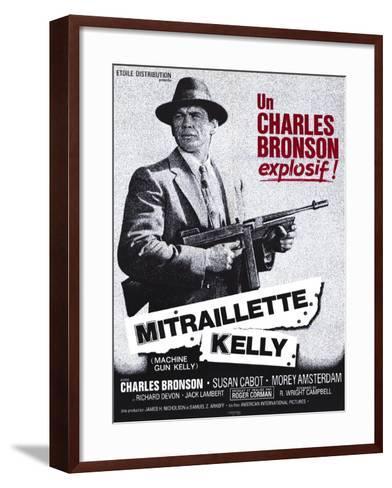 Machine Gun Kelly, French Movie Poster, 1958--Framed Art Print