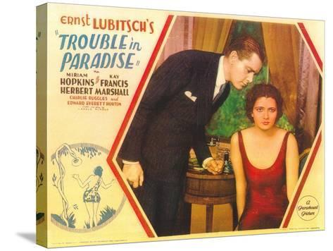 Trouble in Paradise, 1932--Stretched Canvas Print