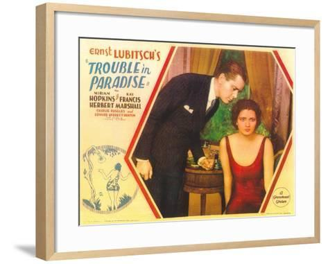 Trouble in Paradise, 1932--Framed Art Print