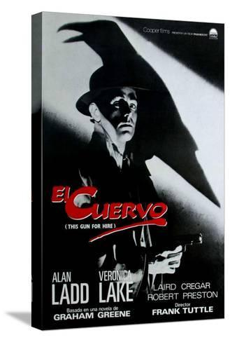 This Gun For Hire, Spanish Movie Poster, 1942--Stretched Canvas Print
