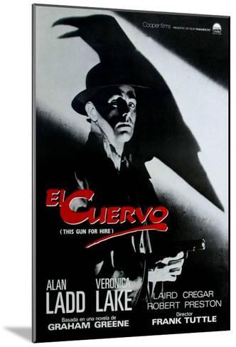 This Gun For Hire, Spanish Movie Poster, 1942--Mounted Art Print