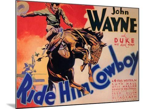 Ride Him Cowboy, 1932--Mounted Art Print