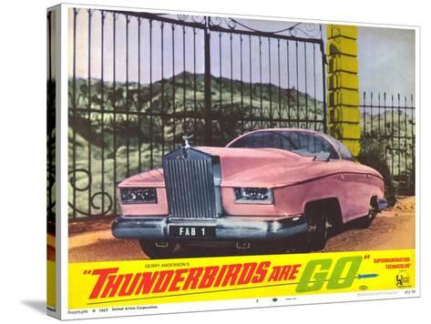 Thunderbirds Are Go, 1966--Stretched Canvas Print