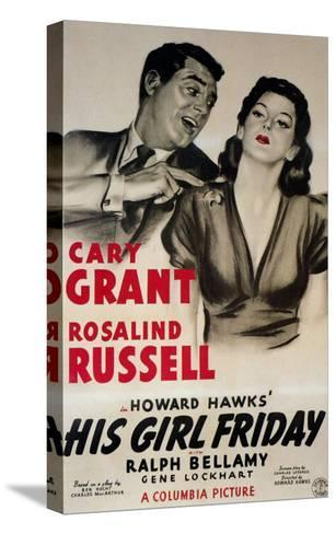 His Girl Friday, 1940--Stretched Canvas Print
