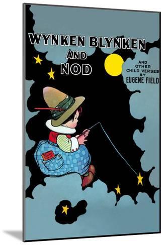Wynken Blynken and Nod-Eugene Field-Mounted Art Print
