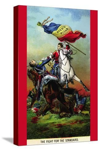 Ayer's Pills - The Fight For The Standard--Stretched Canvas Print