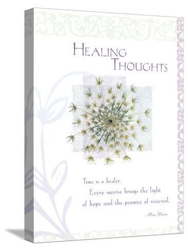 Healing Thoughts--Stretched Canvas Print