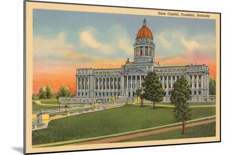 State Capitol, Frankfort, Kentucky--Mounted Art Print