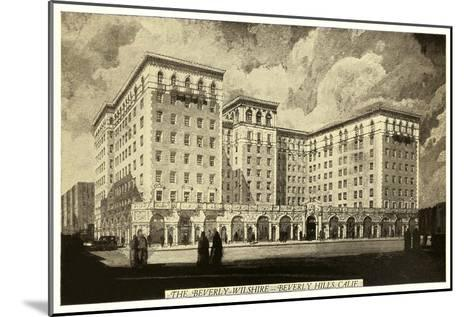 Beverly-Wilshire Hotel, Beverly Hills, Los Angeles, California--Mounted Art Print