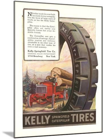 Kelly Tires, Tractor Hauling Logs--Mounted Art Print