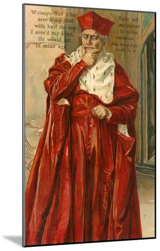 Wolsey from Henry VIII--Mounted Art Print