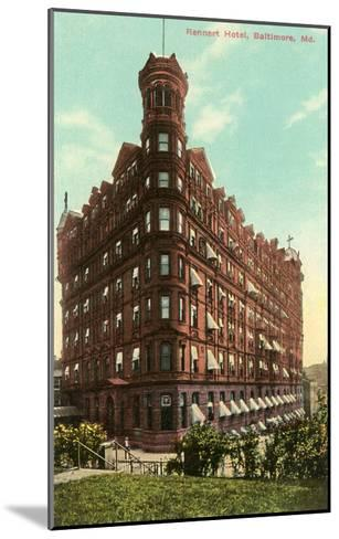 Rennert Hotel, Baltimore, Maryland--Mounted Art Print