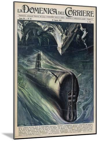 American Submarine 'Nautilus' Passes Below the North Pole--Mounted Giclee Print