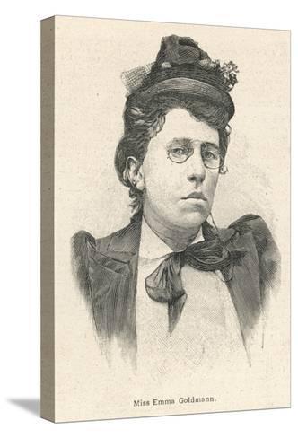 Emma Goldman Lithuanian-Born American Anarchist Politician and Agitator--Stretched Canvas Print