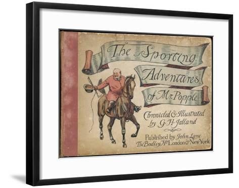 Front Cover Design, Showing Mr Popple on His Horse, Ready to Join the Hunt--Framed Art Print
