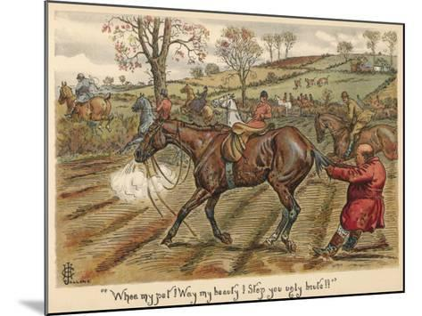 Having Fallen Off His Horse, Mr Popple Grabs it by the Tail to Stop it from Running Away--Mounted Giclee Print