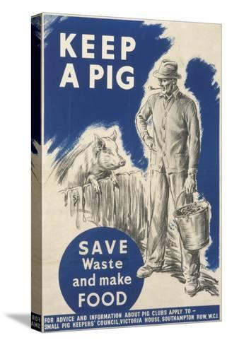 Keep a Pig Poster--Stretched Canvas Print