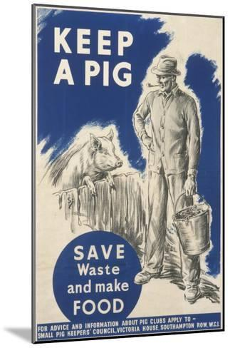 Keep a Pig Poster--Mounted Giclee Print