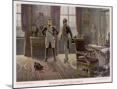 Metternich and Napoleon Confer at Dresden--Mounted Giclee Print