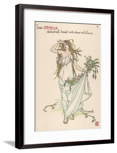 Ophelia Goes Mad, Hands Out Wild Flowers--Framed Art Print
